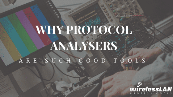 Why Protocal Analysers are such good tools