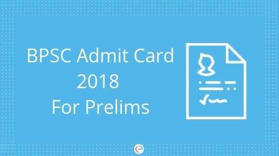 Image result for bpsc prelims admit card 2018