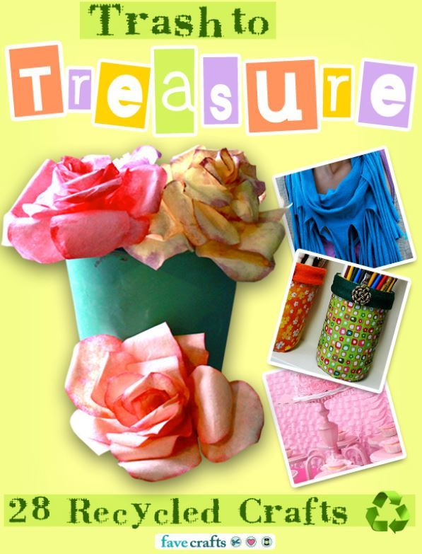Trash To Treasure 28 Recycled Crafts Free EBook