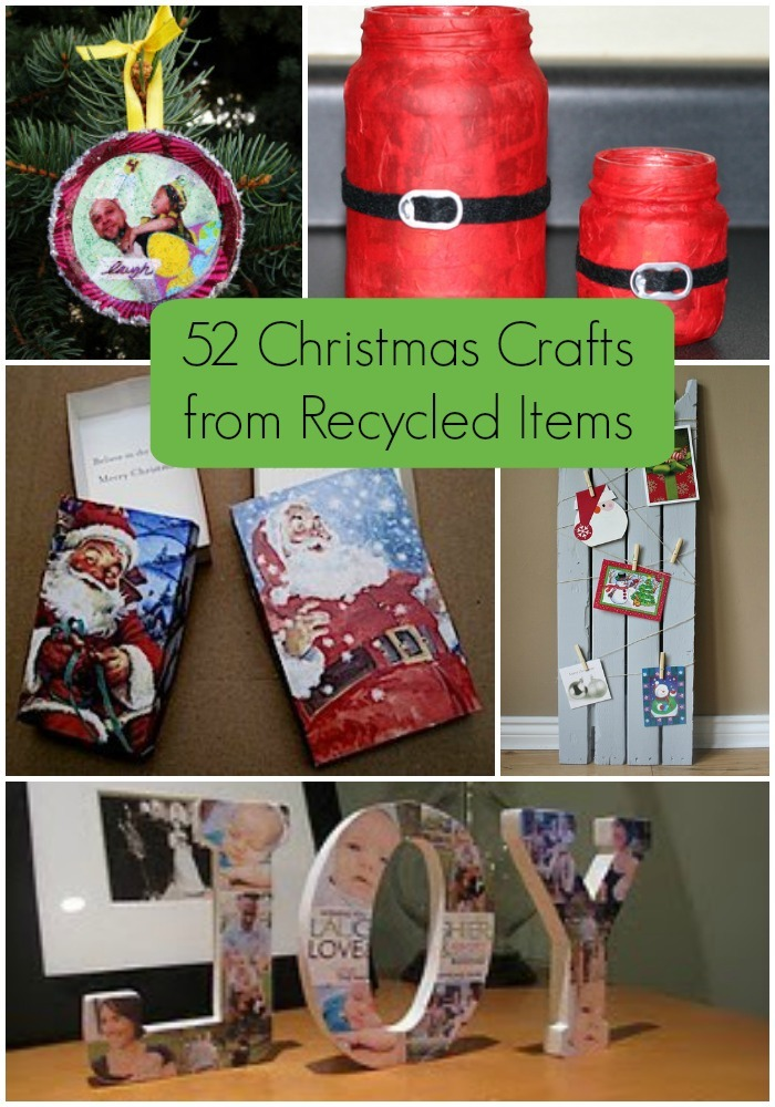 52 Christmas Crafts From Recycled Items
