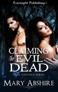Claiming the Evil Dead by mary abshire