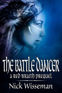 The Battle Dancer by Nick Wisseman