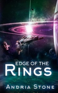 Edge Of The Rings by Andria Stone