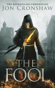 The Fool: episode one of the Ravenglass Chronicles by Jon Cronshaw