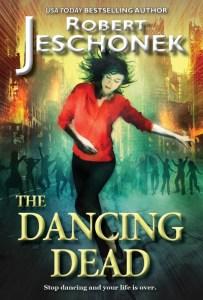 The Dancing Dead by Robert Jeschonek