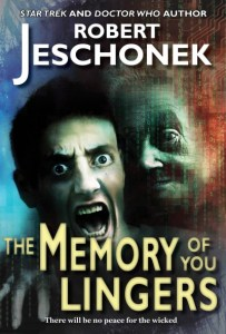 The Memory of You Lingers by Robert Jeschonek