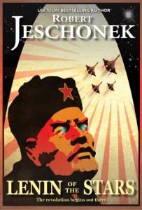 Lenin of the Stars by Robert Jeschonek