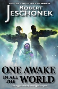 One Awake in All the World by Robert Jeschonek