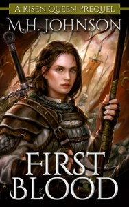 First Blood by M.H. Johnson