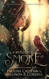 A Whisper of Smoke by Melinda R. Cordell and Pauline Creeden