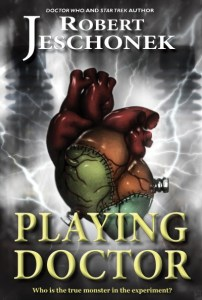Playing Doctor by Robert Jeschonek