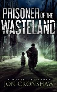 Prisoner of the Wasteland by Jon Cronshaw
