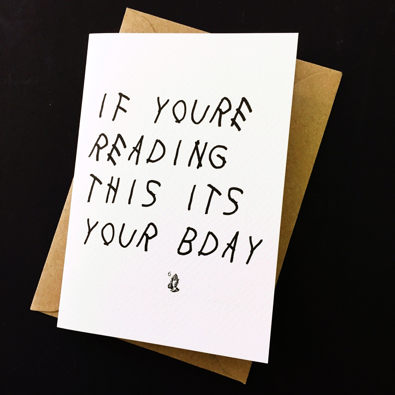 If You Re Reading This It S Your Birthday Card By Depop