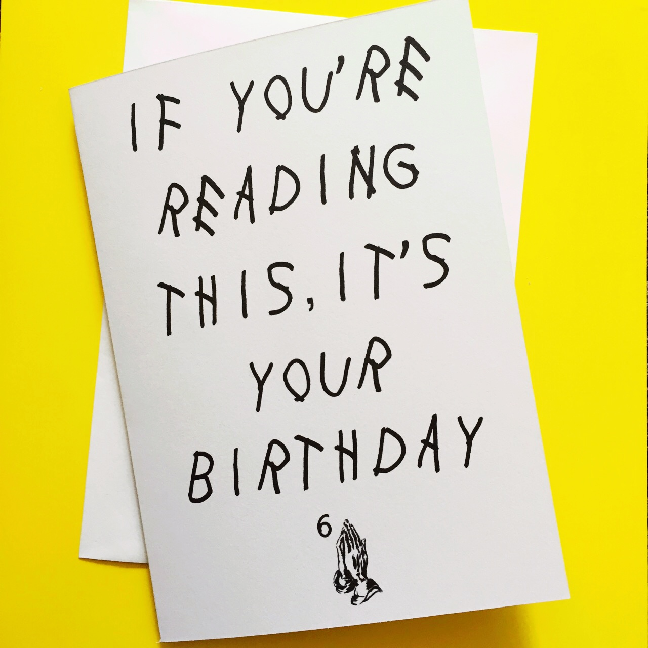 Drake Birthday Card If You Re Reading This It S Depop