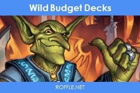 Wild Budget Decks