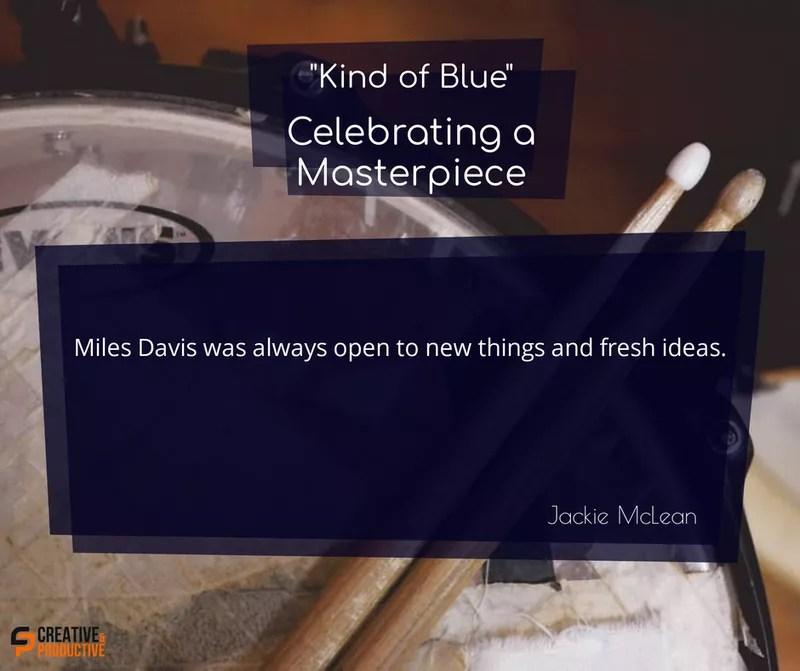 Kind of blue, fresh ideas