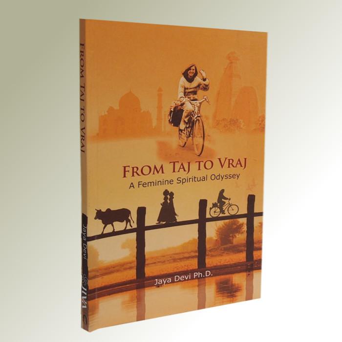 From Taj to Vraj