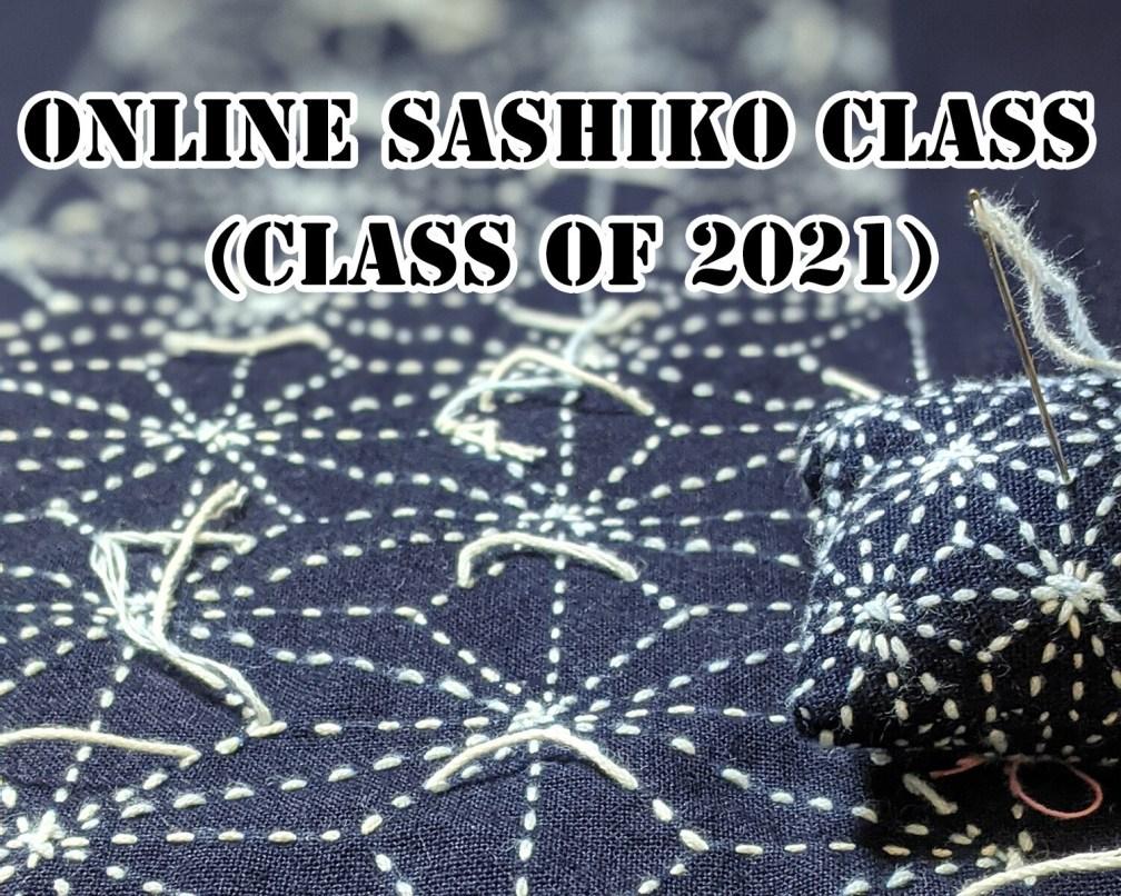 2021 Online Sashiko Class | Core & Essence