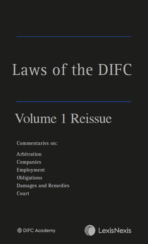 Laws of the DIFC - Volume 1 Reissue