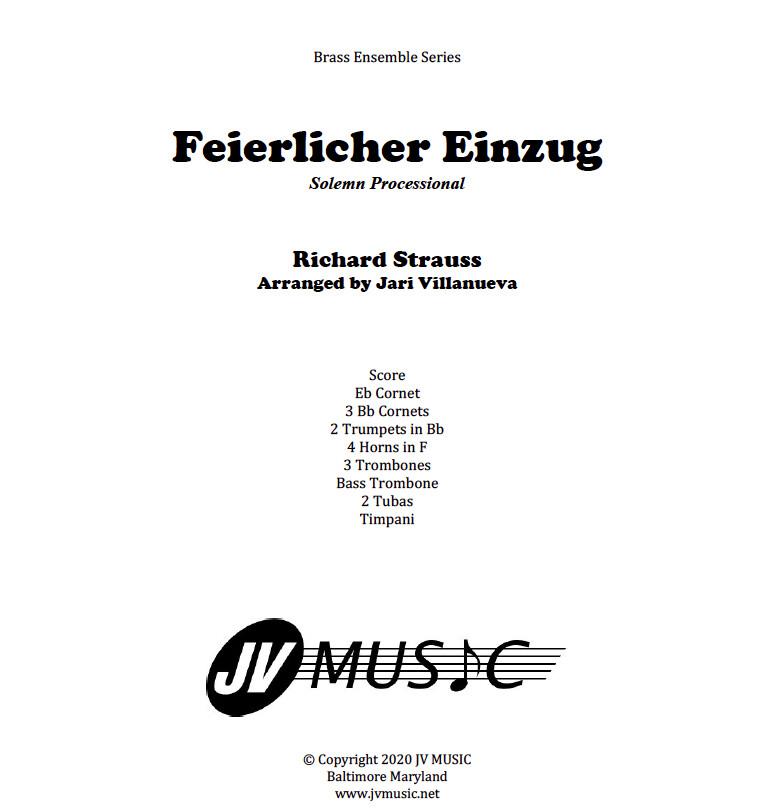 Feierlicher Einzug by Richard Strauss for Brass Ensemble