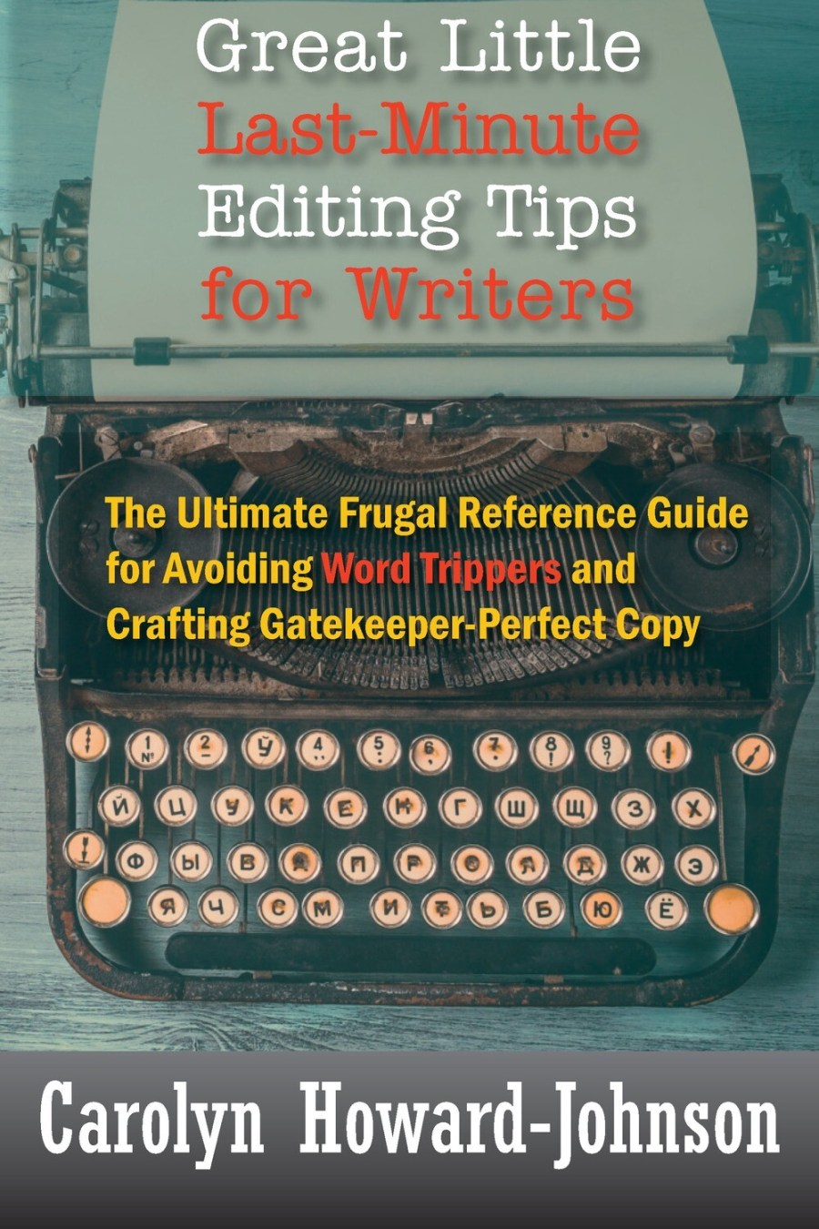 Great Little Last-Minute Editing Tips for Writers