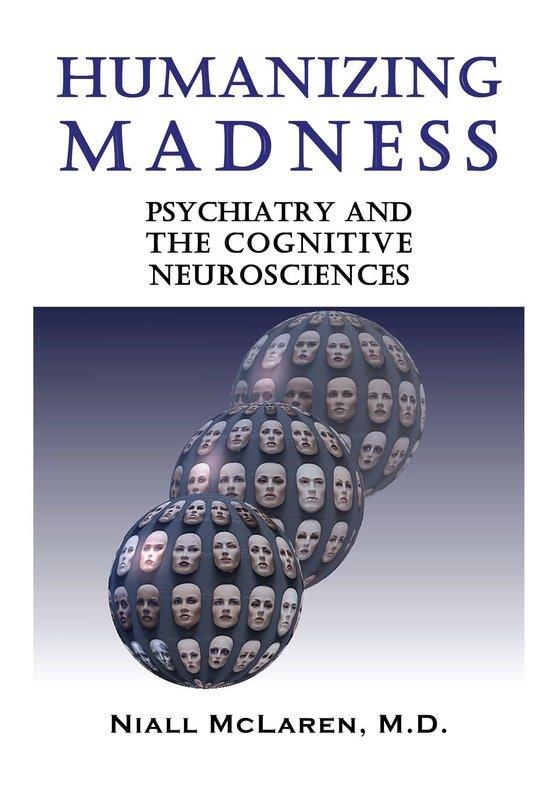 Humanizing Madness