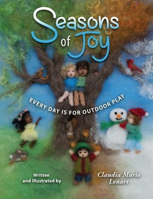 Seasons of Joy: Every Day is for Outdoor Play