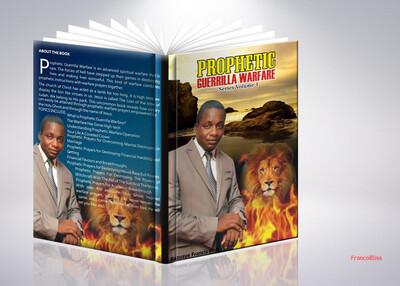 PROPHETIC GUERRILLA WARFARE SERIES VOLUME 1(It's Ebook not Hardcover)
