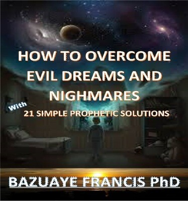 How to Overcome Evil Dreams and Nightmares