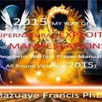 2015 MY YEAR OF SUPERNATURAL EXPLOITS AND MANIFESTATIONS