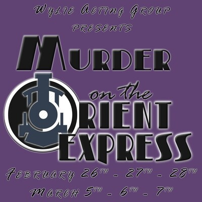 Murder on the Orient Express - Friday, Mar 5th 7pm