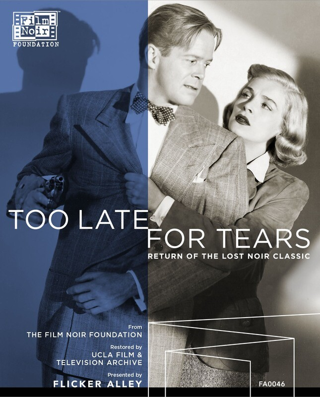 TOO LATE TOR TEARS (1949) Fully restored on Blu ray & DVD!