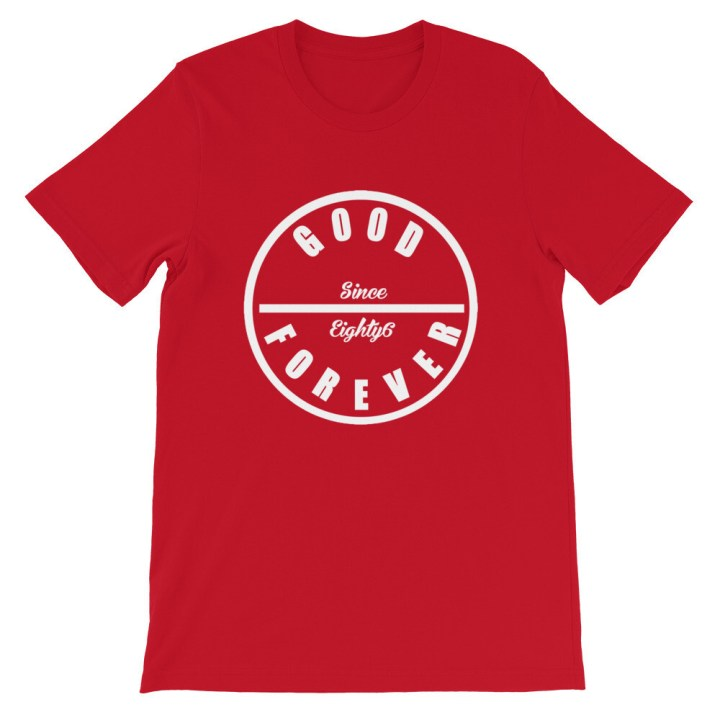 Good Forever 86 Candy Red T-Shirt