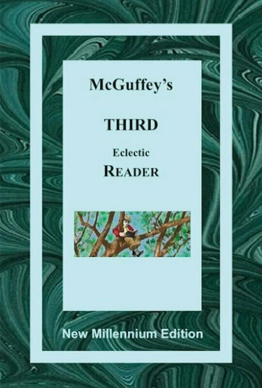 McGuffy's Third Eclectic Reader – New Millennium Edition
