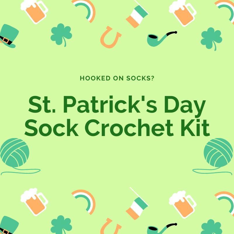 St. Patrick's Day Sock Crochet Kit Pre-Order