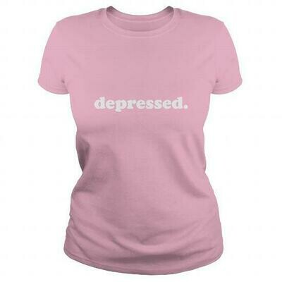 depressed. women's shirt