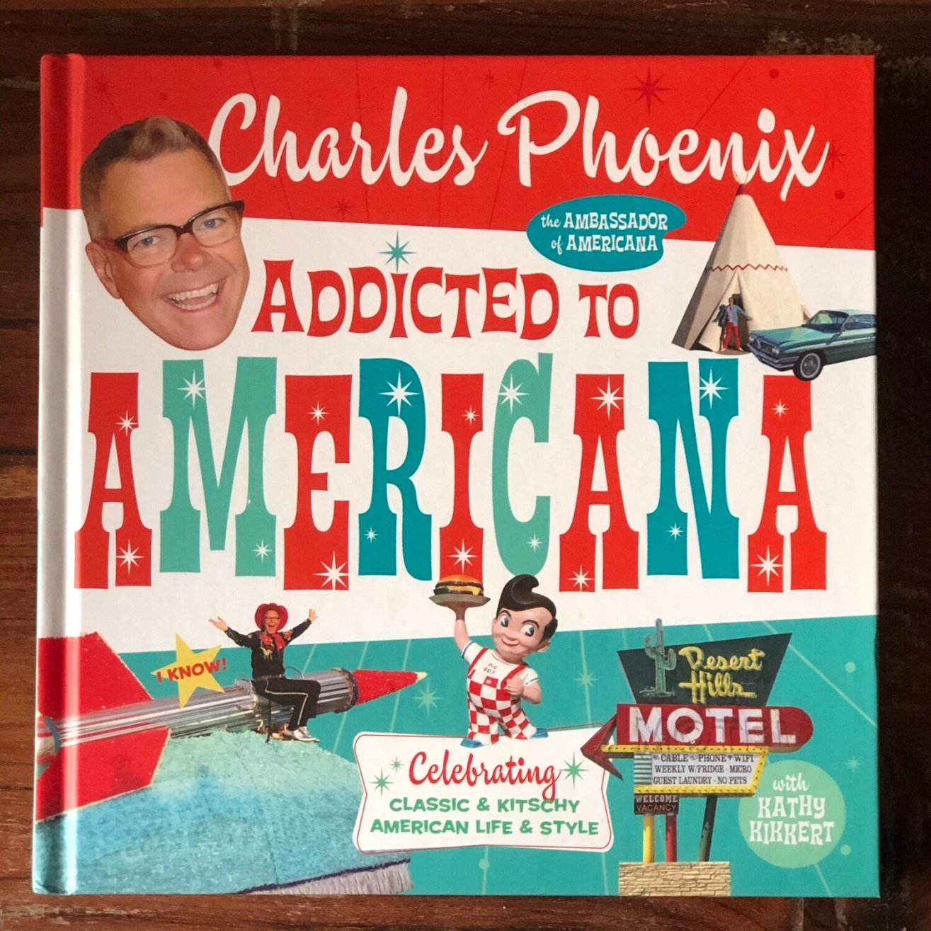 Addicted to Americana book signed by Charles Phoenix
