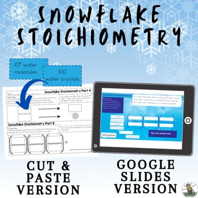 Snowflake Stoichiometry Activity for Google Slides
