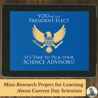 You are the President-Elect: Pick Your Own Science Advisors Activity