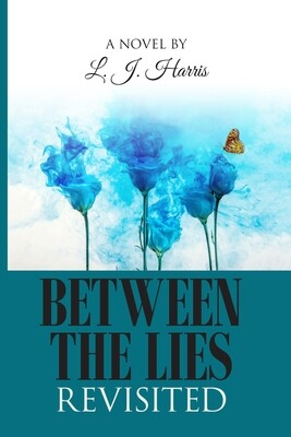 Between The Lies Revisited by LJ Harris Hardcover