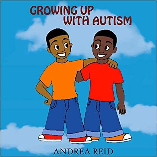 Growing up with Autism by Andrea Reid