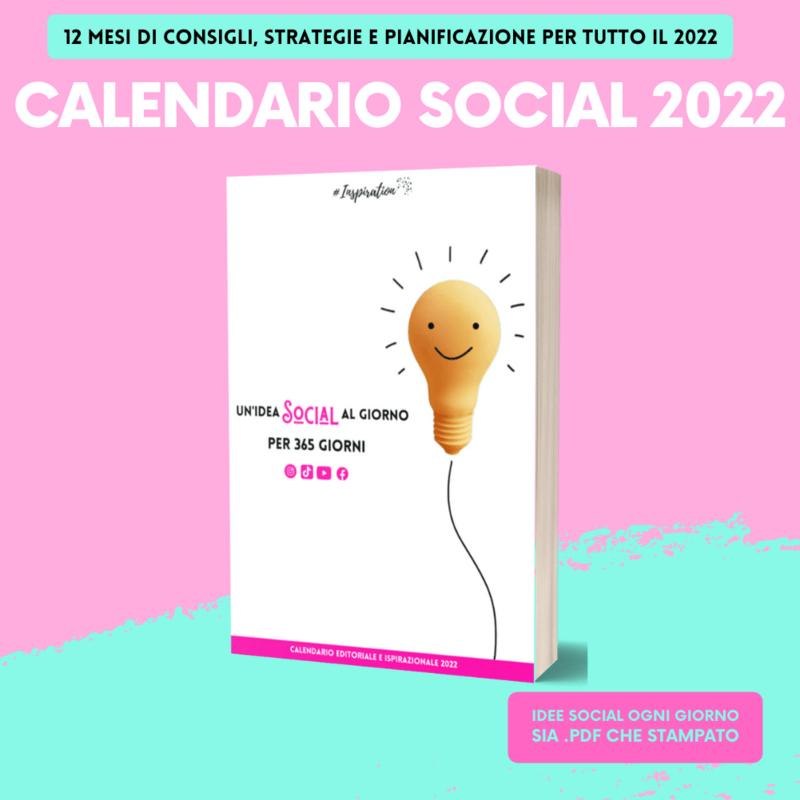 Calendario ispirazionale per i SOCIAL 2022