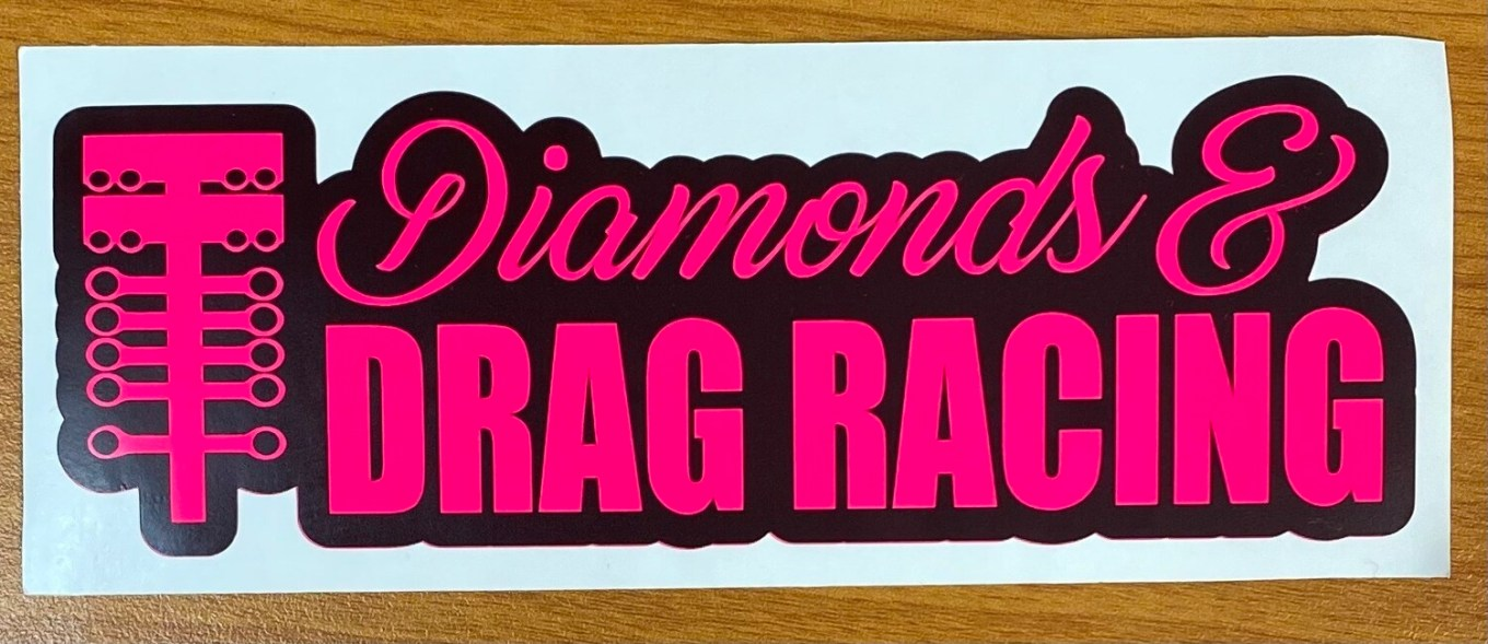 Diamonds & Drag Racing Sticker