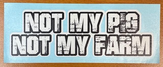 Letterkenny | Not my pig Not my farm Sticker