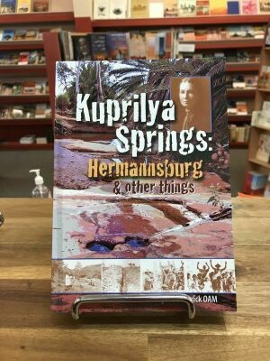 Kuprilya Springs: Hermannsburg and other things