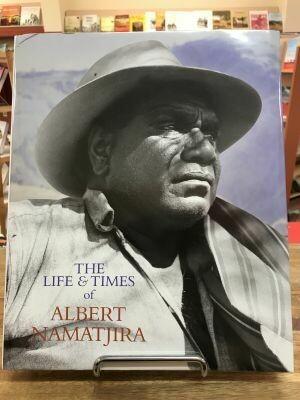 The Life and Times of Albert Namatjira