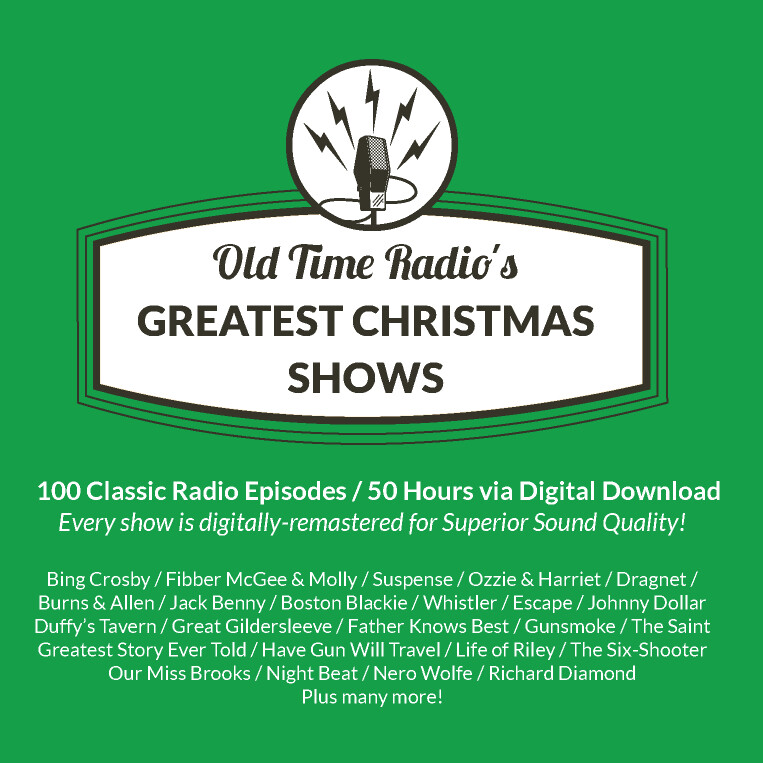 Old Time Radio's 100 Greatest Christmas Shows