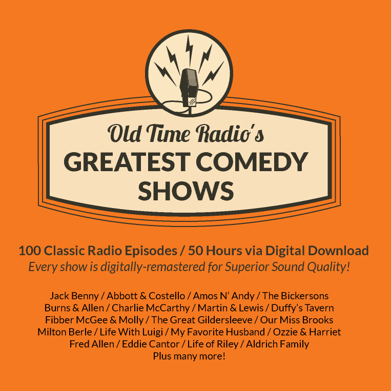 Old Time Radio's 100 Greatest Comedy Shows