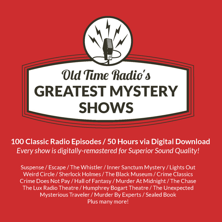 Old Time Radio's 100 Greatest Mystery Shows