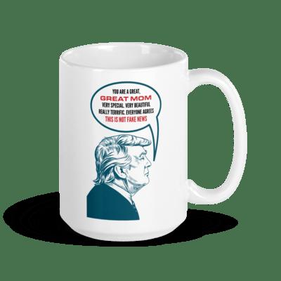 Coffee Mug - Trump Mother's Day 2.0